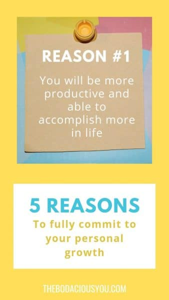 5 Reasons to fully commit to your personal growth