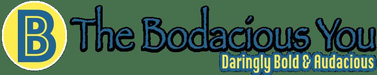 The Bodacious You